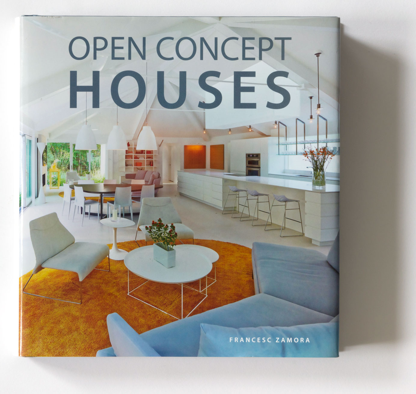 OPEN CONCEPT HOUSES – FRANCESC ZAMORA – HARPER COLLINS_2018