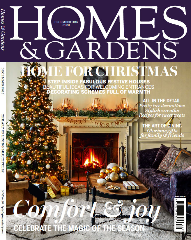 HOMES & GARDENS – DECEMBER 2015